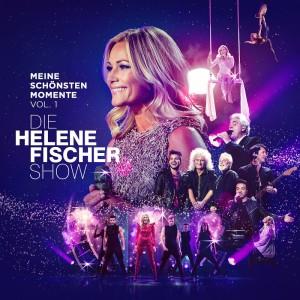 Die Helene Fischer Show – Meine schönsten Momente Vol.1