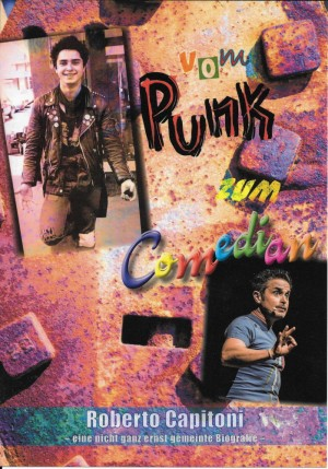 Roberto Capitoni: Vom Punk zum Comedian