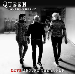 Queen + Adam Lambert: Live Around The World
