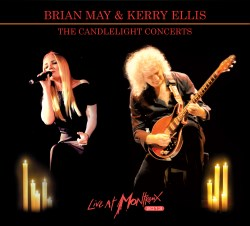 Brian May & Kerry Ellis: The Candlelight Concerts - Live At Montreux 2013