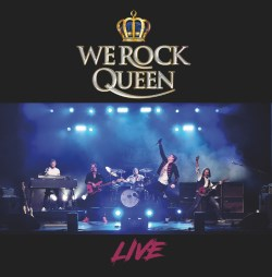 WE ROCK Queen - LIVE